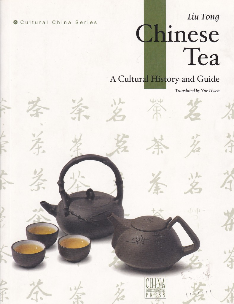 F6002 Chinese Tea, A cultural History and Guide (2005)